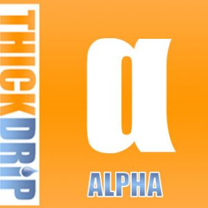 Alpha thickdrip e liquid